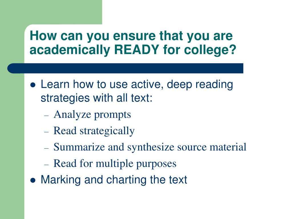 How can you ensure that you are academically READY for college?