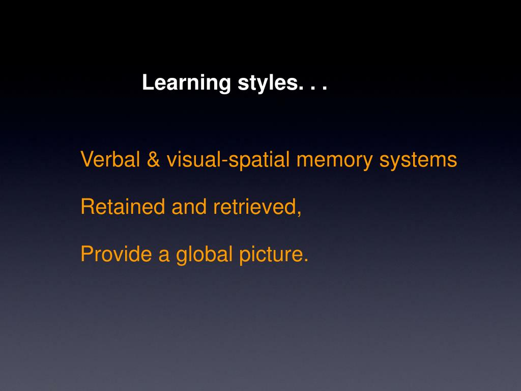Learning styles. . .