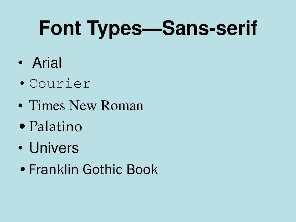 Font Types—Sans-serif