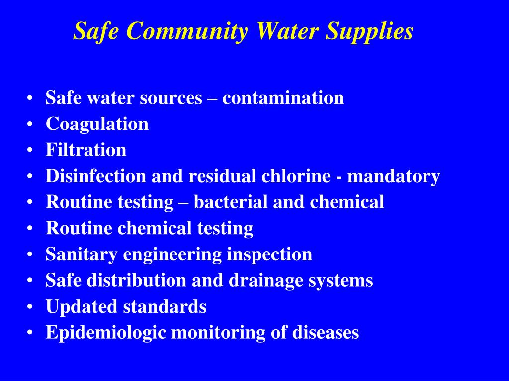 Safe Community Water Supplies