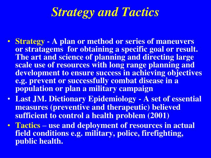Strategy and tactics l.jpg