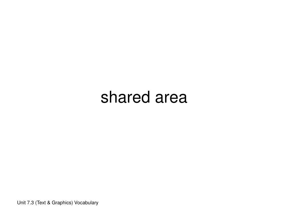 shared area