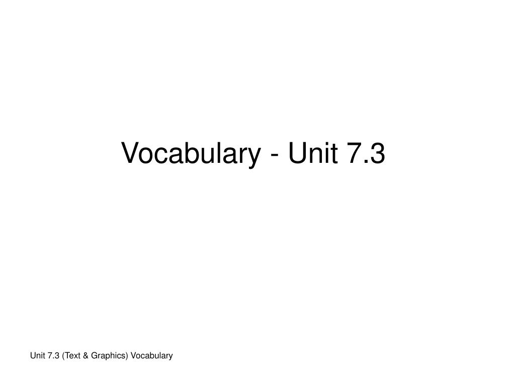 Vocabulary - Unit 7.3