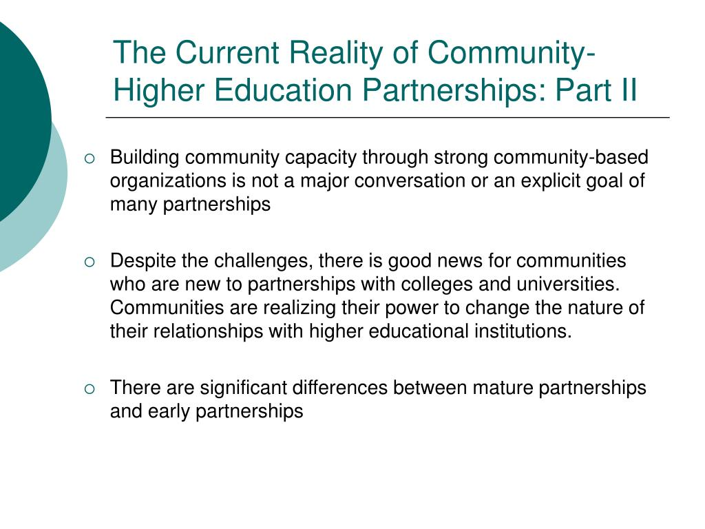 The Current Reality of Community-Higher Education Partnerships: Part II