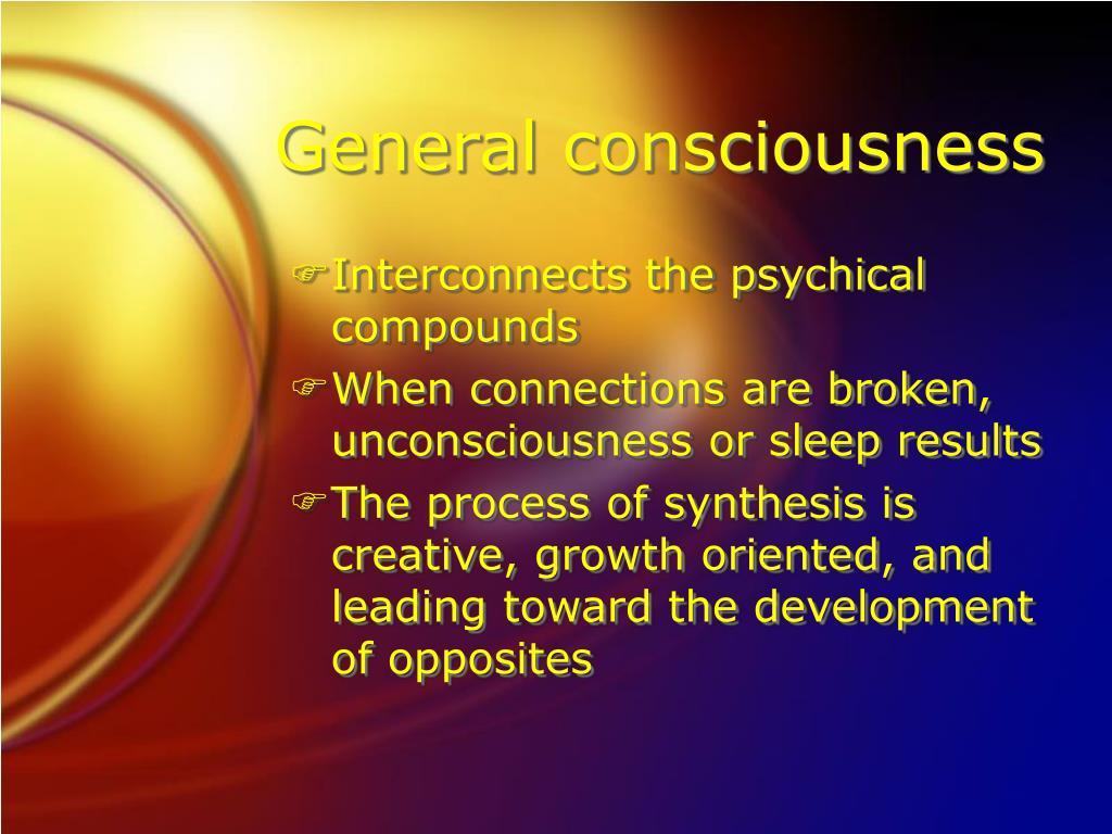 General consciousness