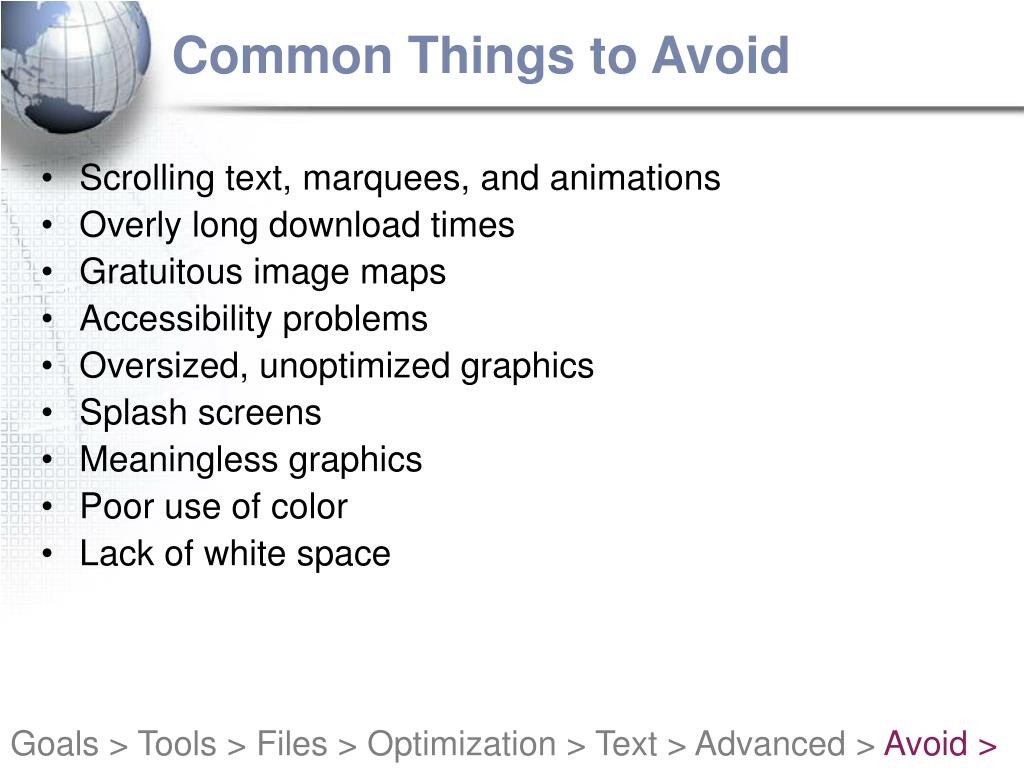 Common Things to Avoid