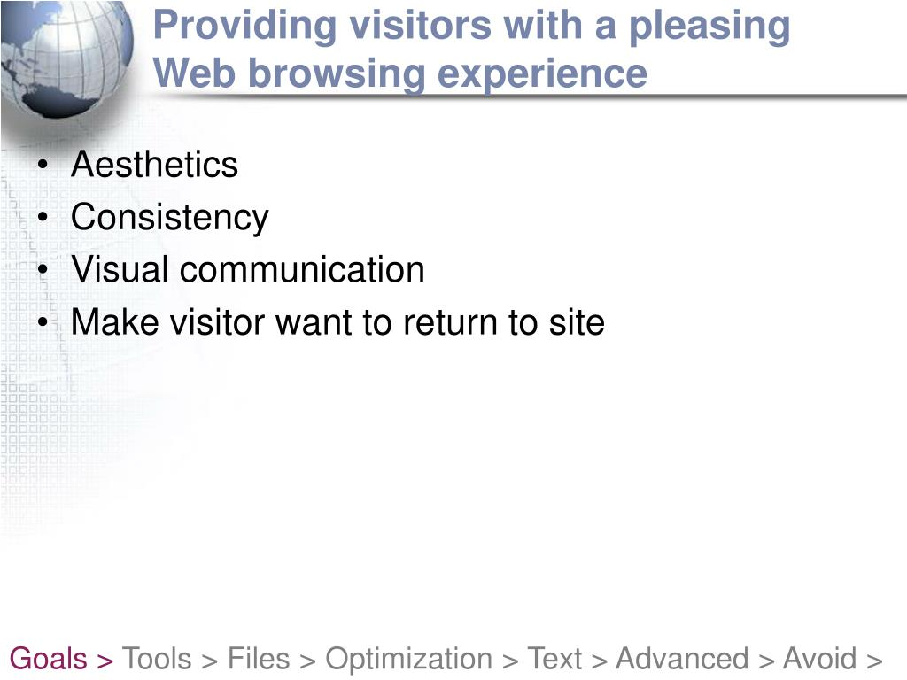 Providing visitors with a pleasing Web browsing experience