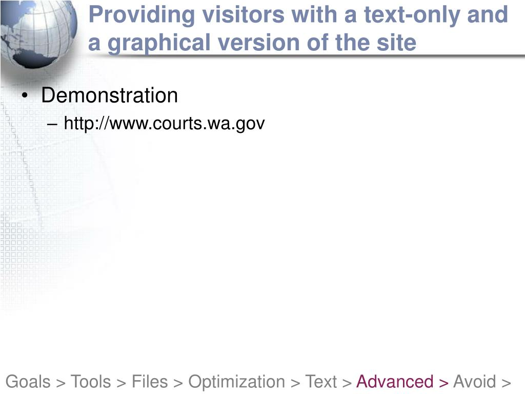 Providing visitors with a text-only and a graphical version of the site