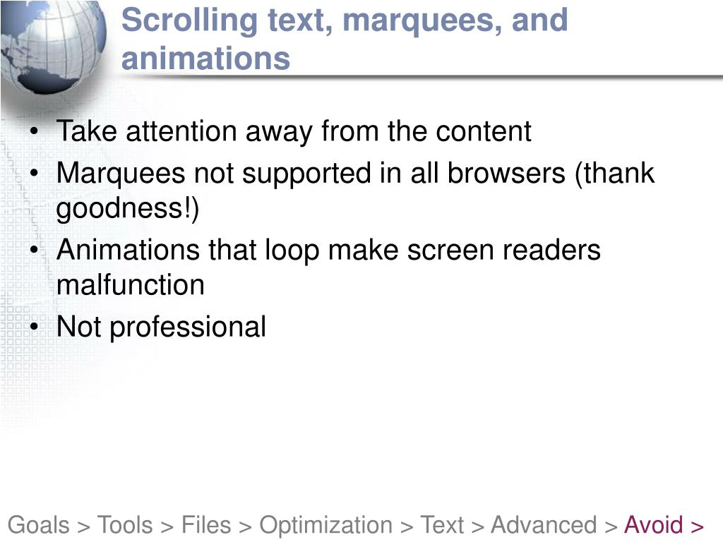 Scrolling text, marquees, and animations