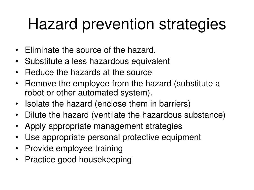 Hazard prevention strategies