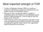 most important strength of tor