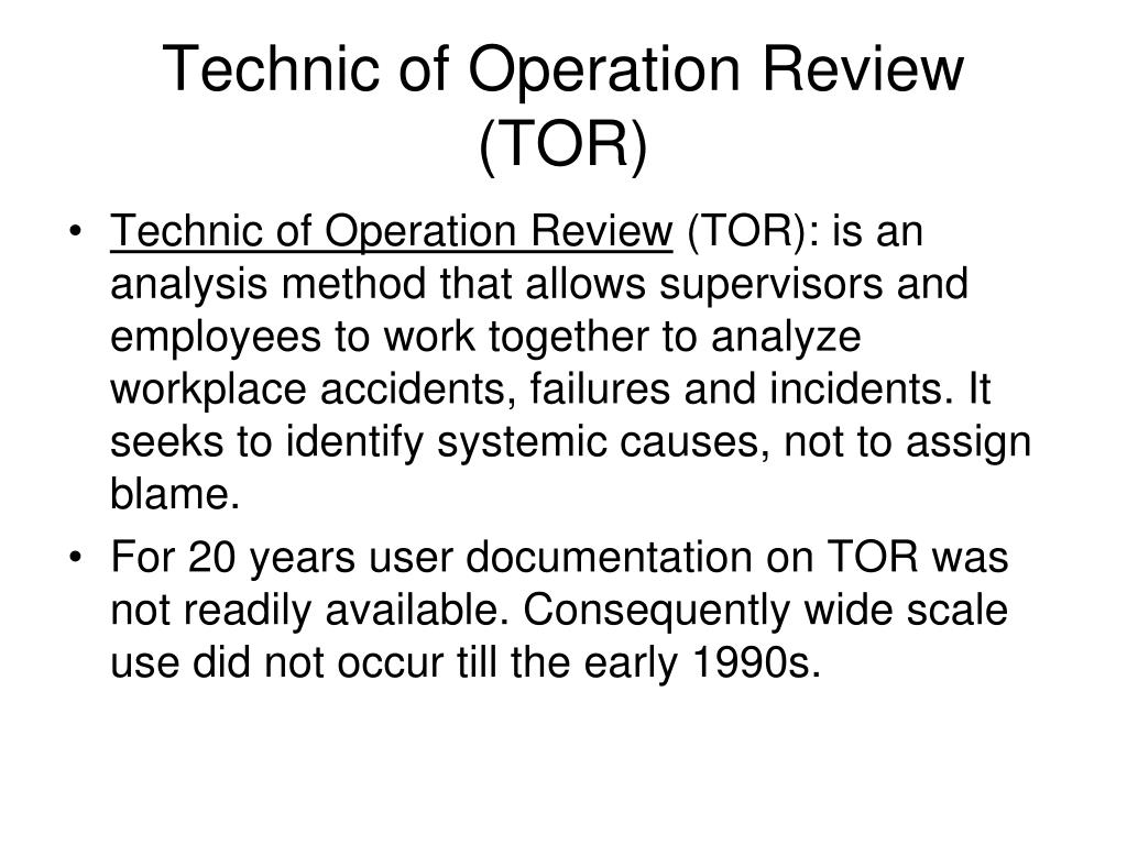 Technic of Operation Review (TOR)