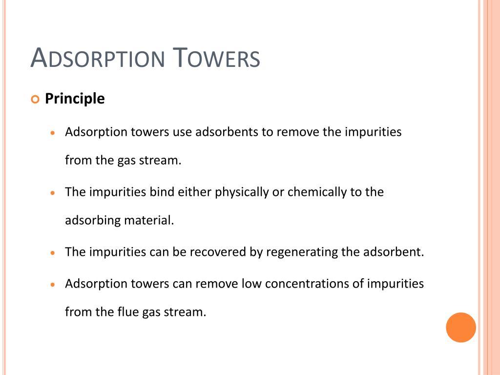 Adsorption Towers