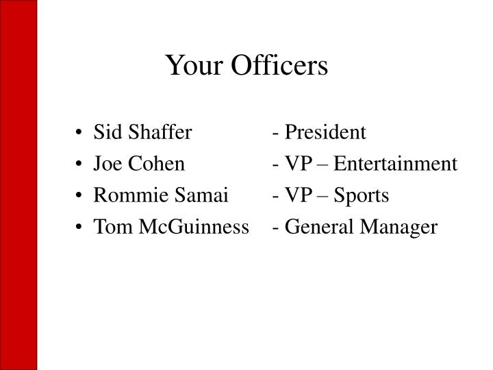Your officers