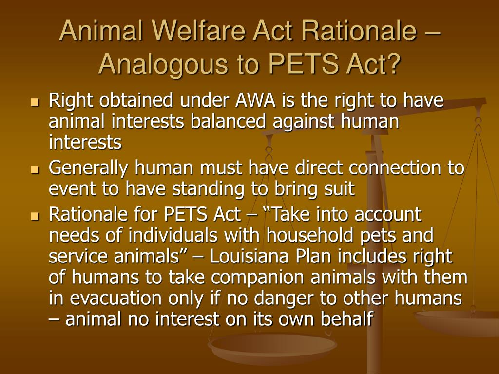 Animal Welfare Act Rationale –