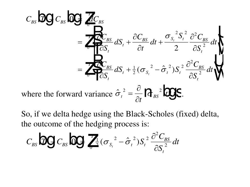 where the forward variance     .