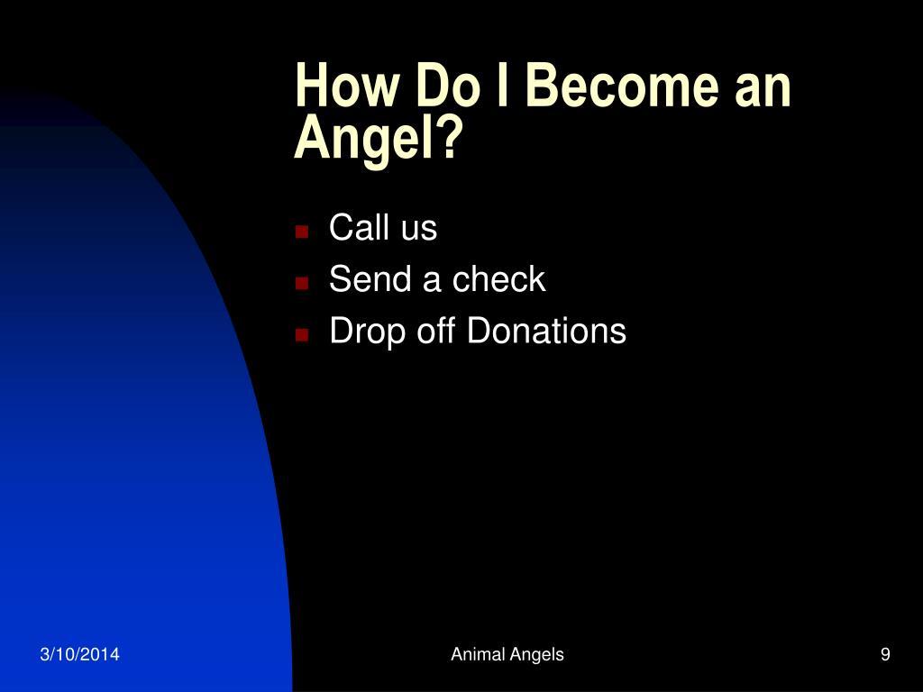 How Do I Become an Angel?