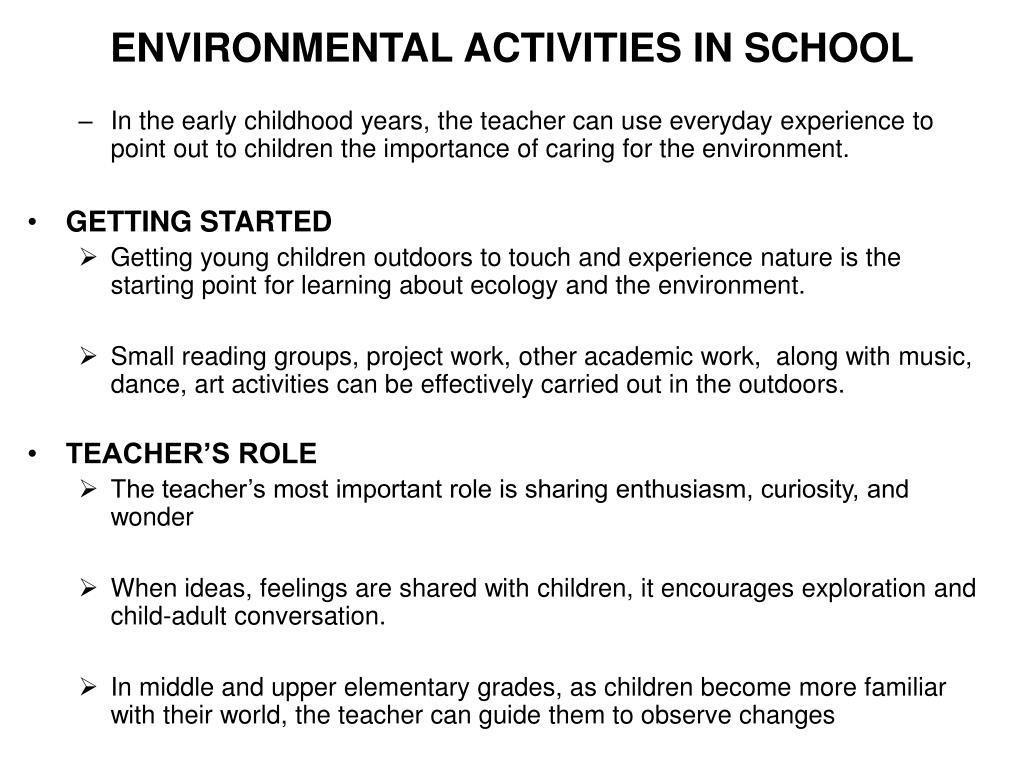 ENVIRONMENTAL ACTIVITIES IN SCHOOL