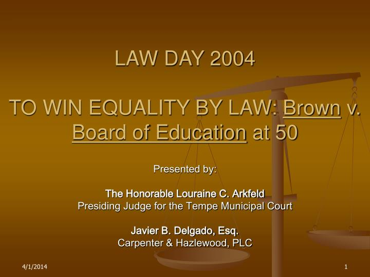 Law day 2004 to win equality by law brown v board of education at 50