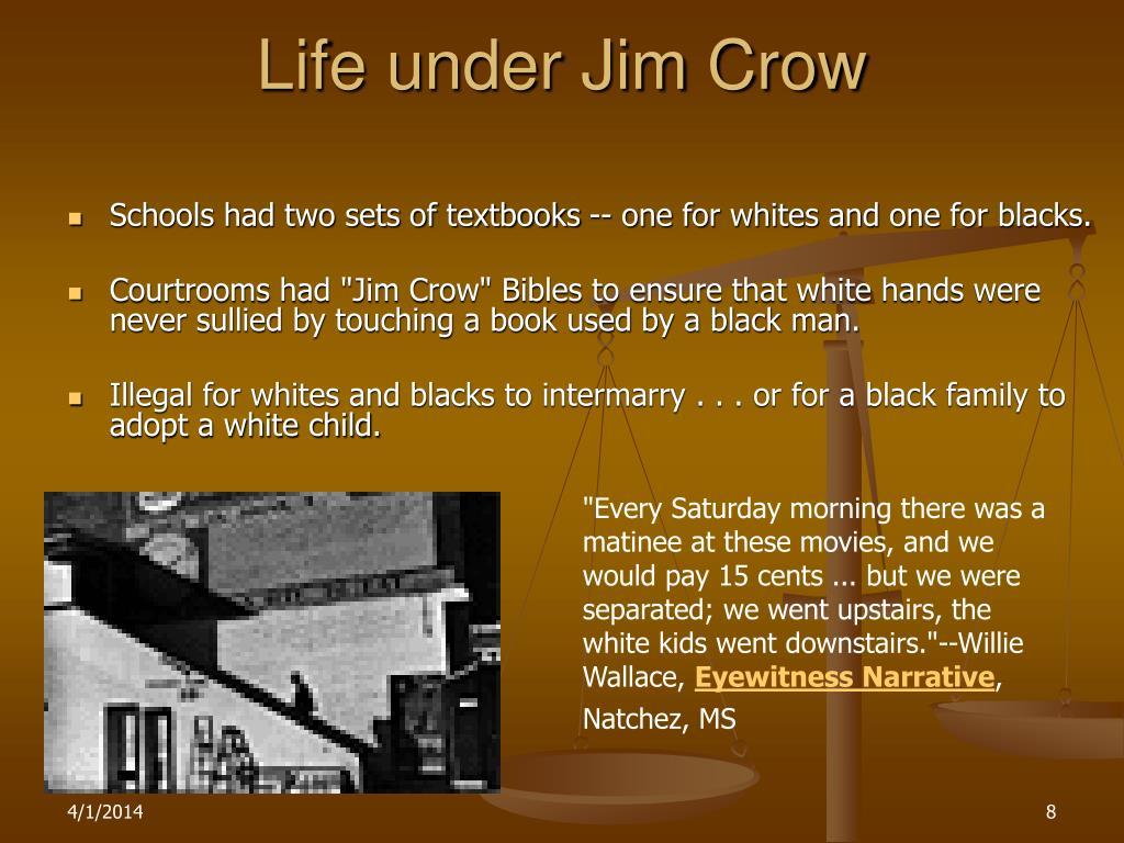 Life under Jim Crow