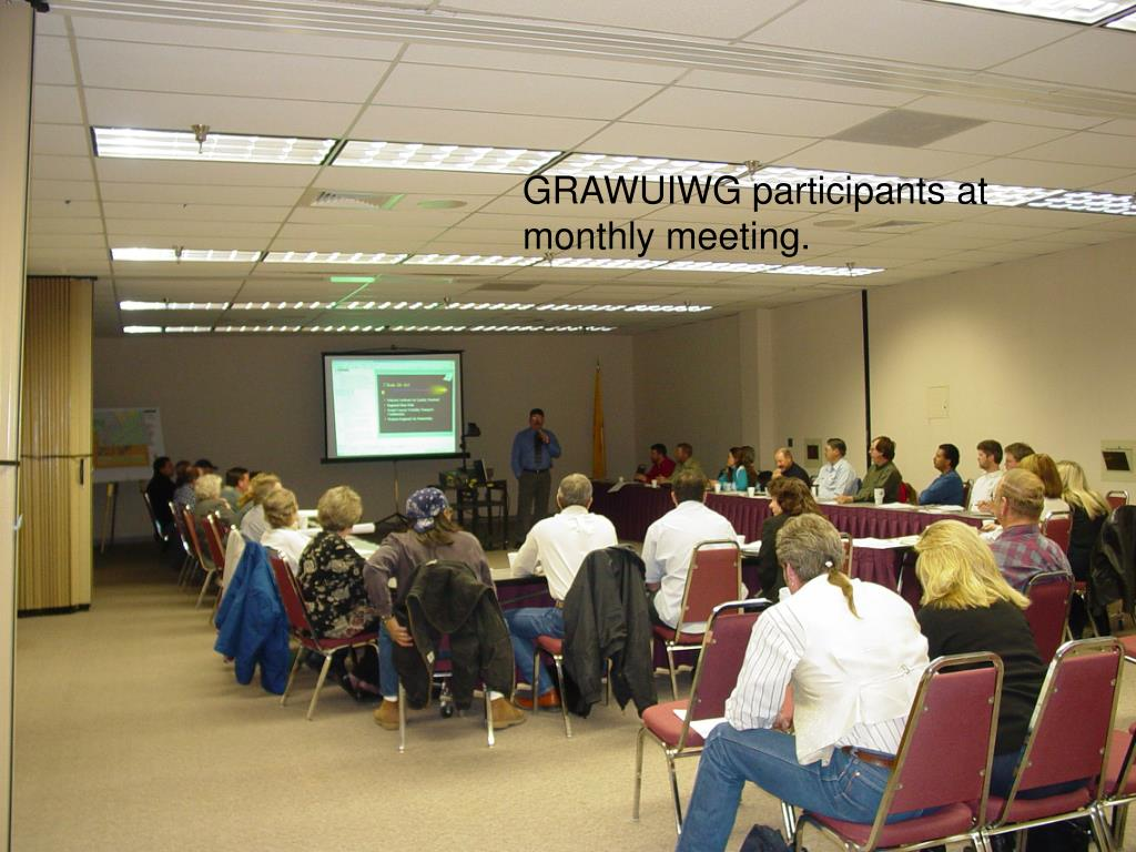 GRAWUIWG participants at monthly meeting.
