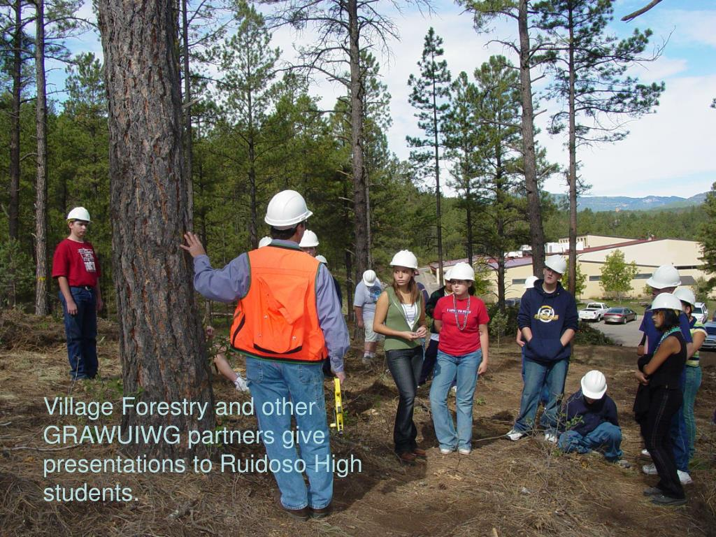 Village Forestry and other GRAWUIWG partners give presentations to Ruidoso High students.