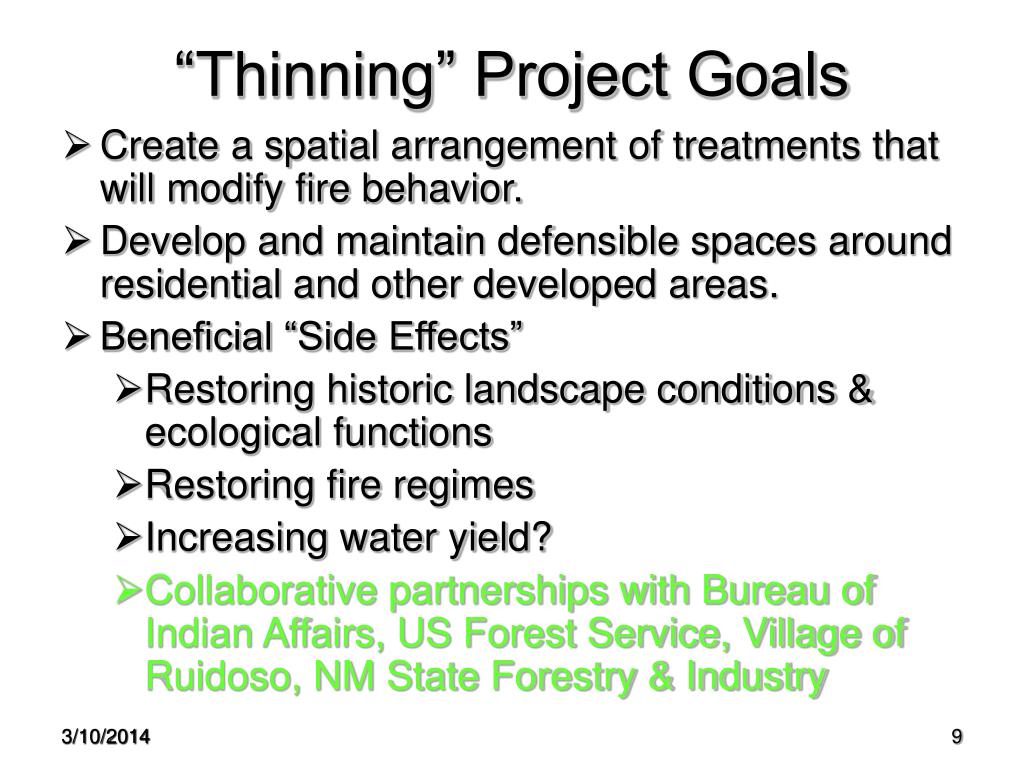 """Thinning"" Project Goals"