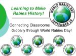 learning to make rabies history