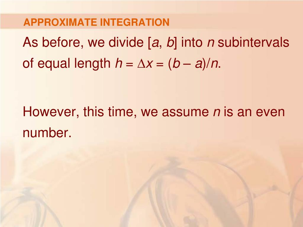 APPROXIMATE INTEGRATION