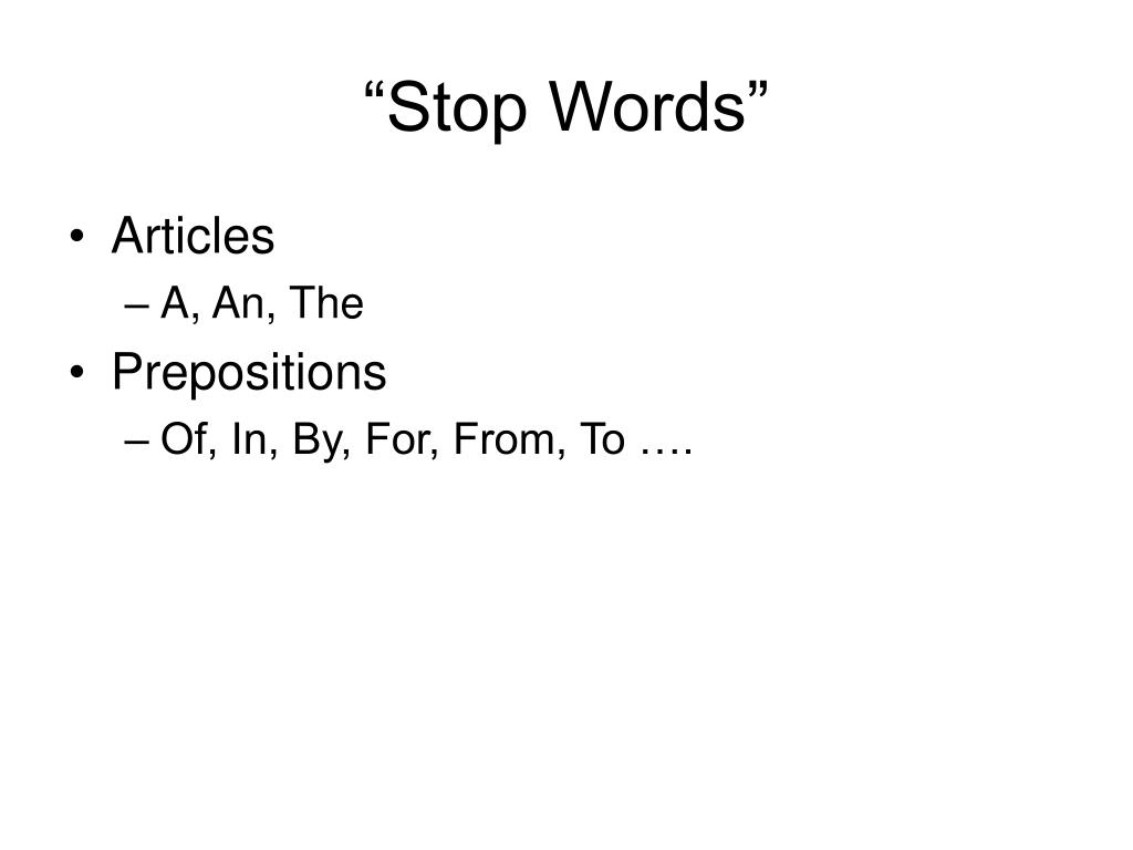 """""""Stop Words"""""""