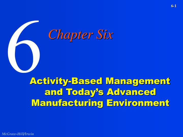 Activity based management and today s advanced manufacturing environment l.jpg