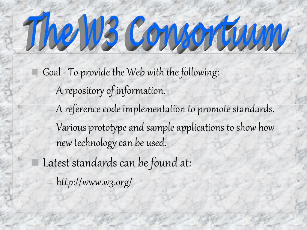 The W3 Consortium