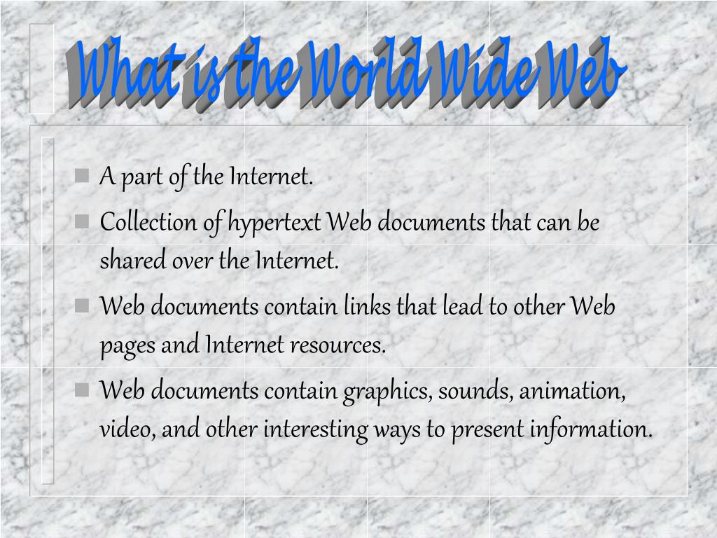 What is the World Wide Web