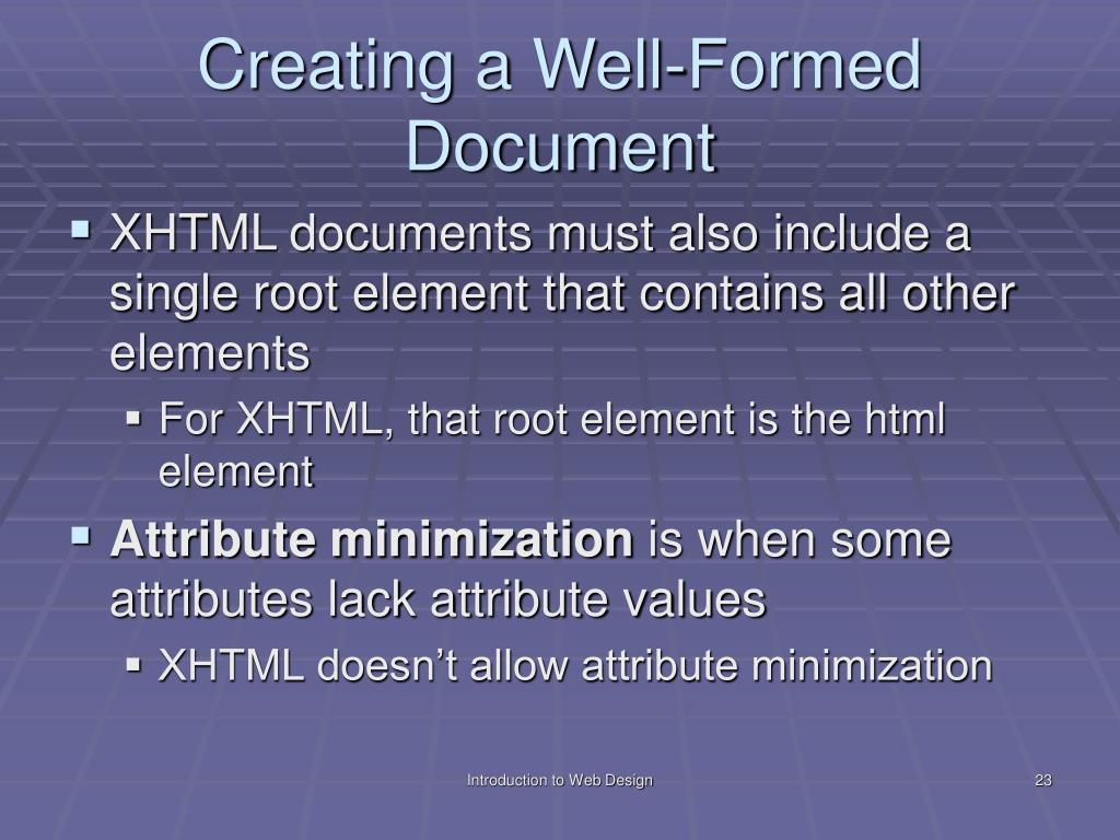 Creating a Well-Formed Document