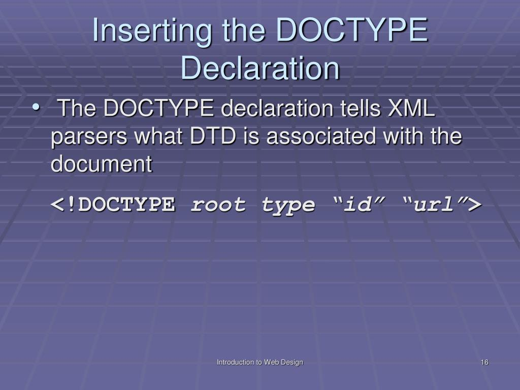 Inserting the DOCTYPE Declaration