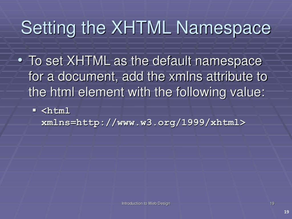Setting the XHTML Namespace
