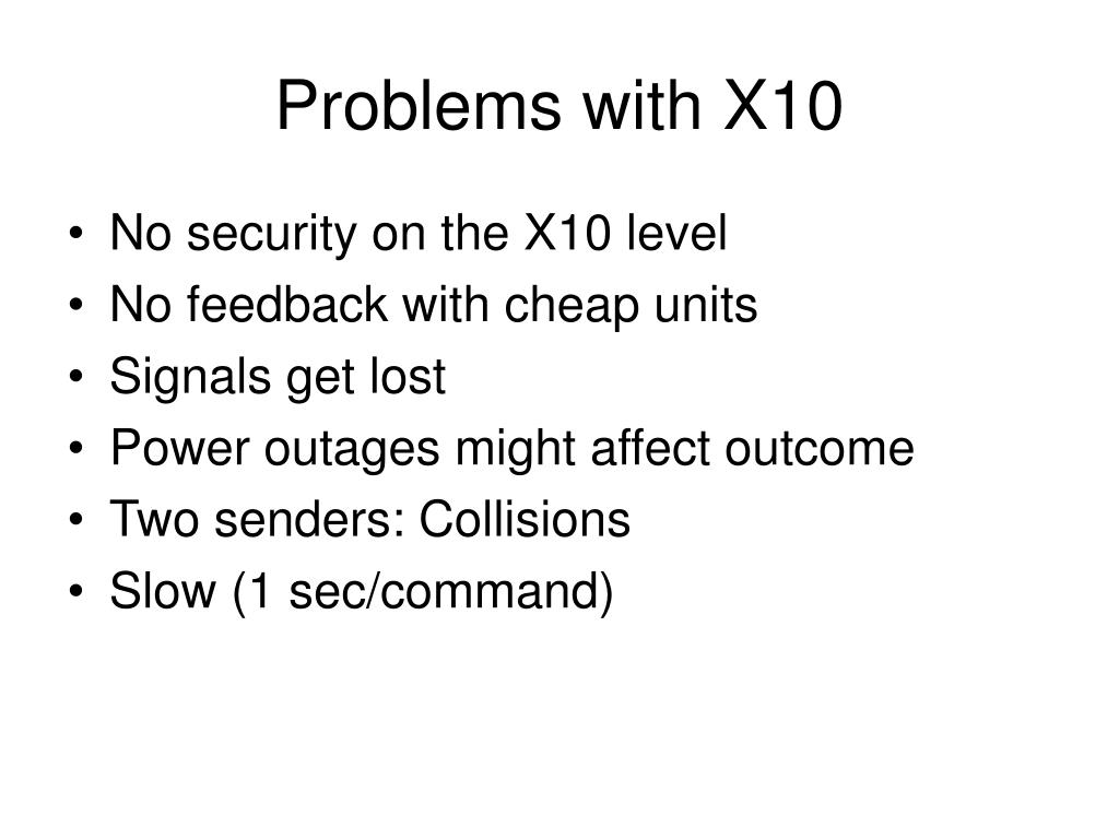 Problems with X10