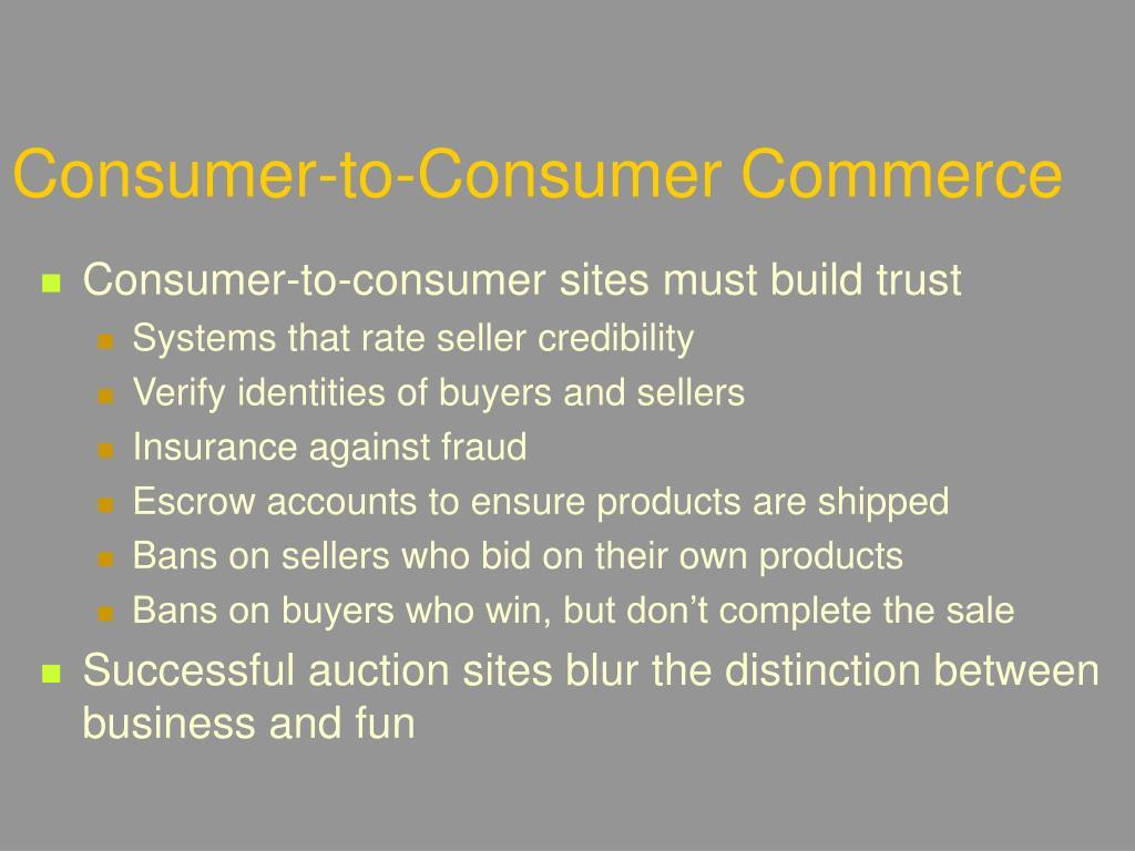 Consumer-to-Consumer Commerce