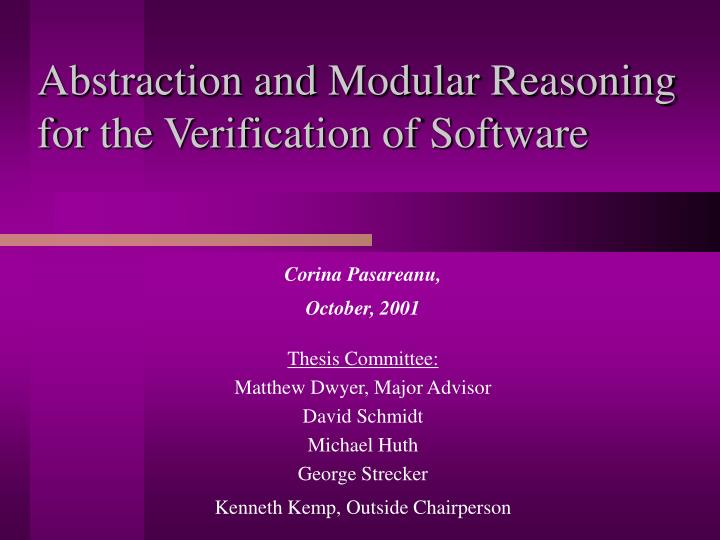 Abstraction and modular reasoning for the verification of software l.jpg