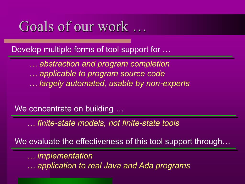 Goals of our work …