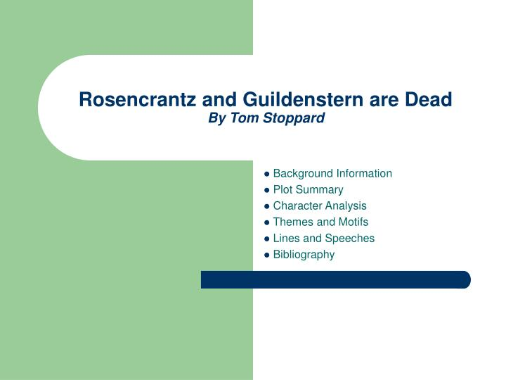 character analysis of hamlet in rosencrantz and guildenstern are dead a play by tom stoppard This article helps you on the rosencrantz and guildenstern are dead ap  dead is tom stoppard's most famous play,  character seems to be unmotivated hamlet.