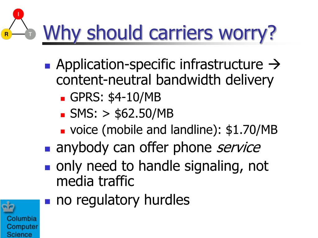 Why should carriers worry?