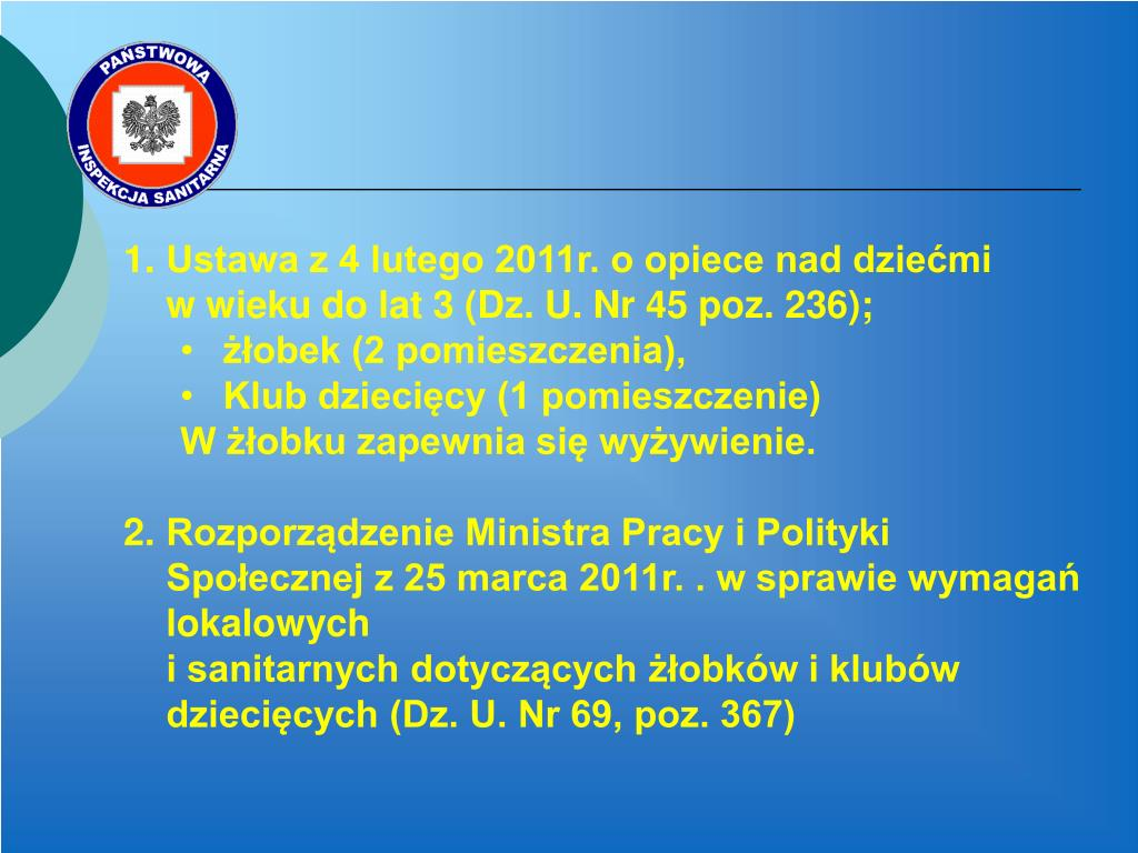Ustawa z 4 lutego 2011r. o opiece nad dziećmi