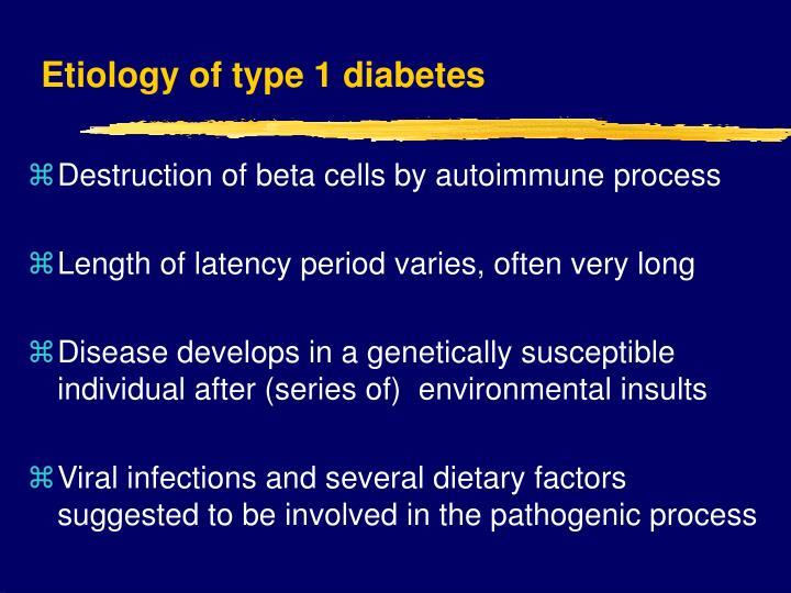 Etiology of type 1 diabetes