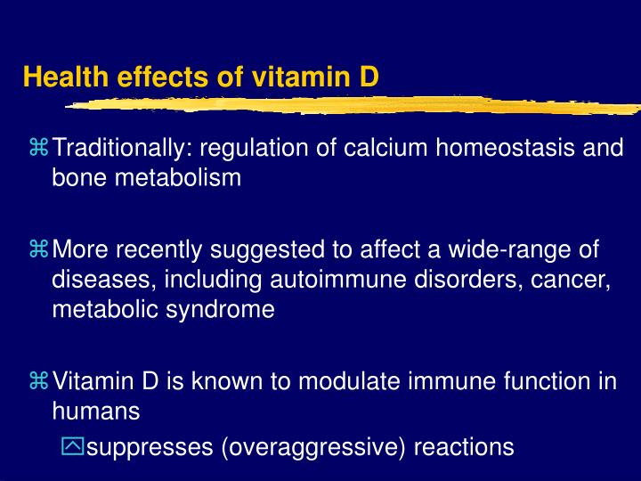 Health effects of vitamin D