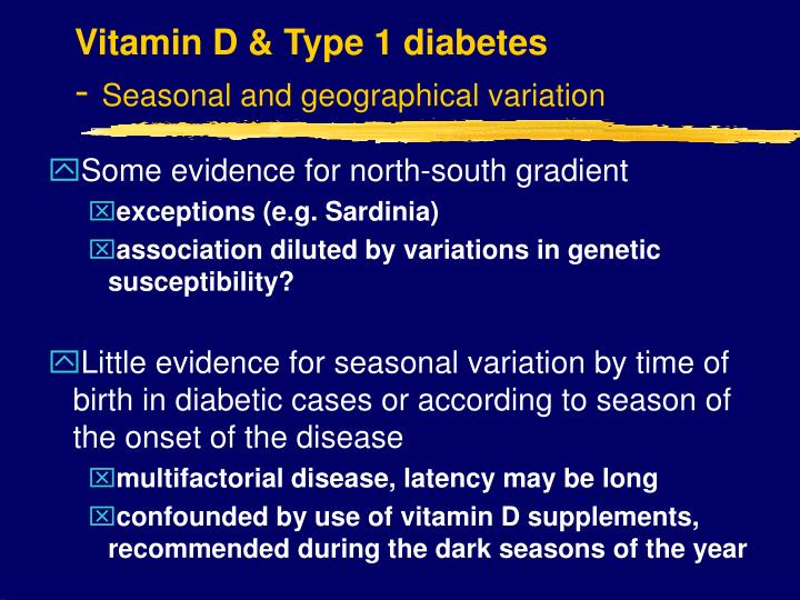 Vitamin D & Type 1 diabetes