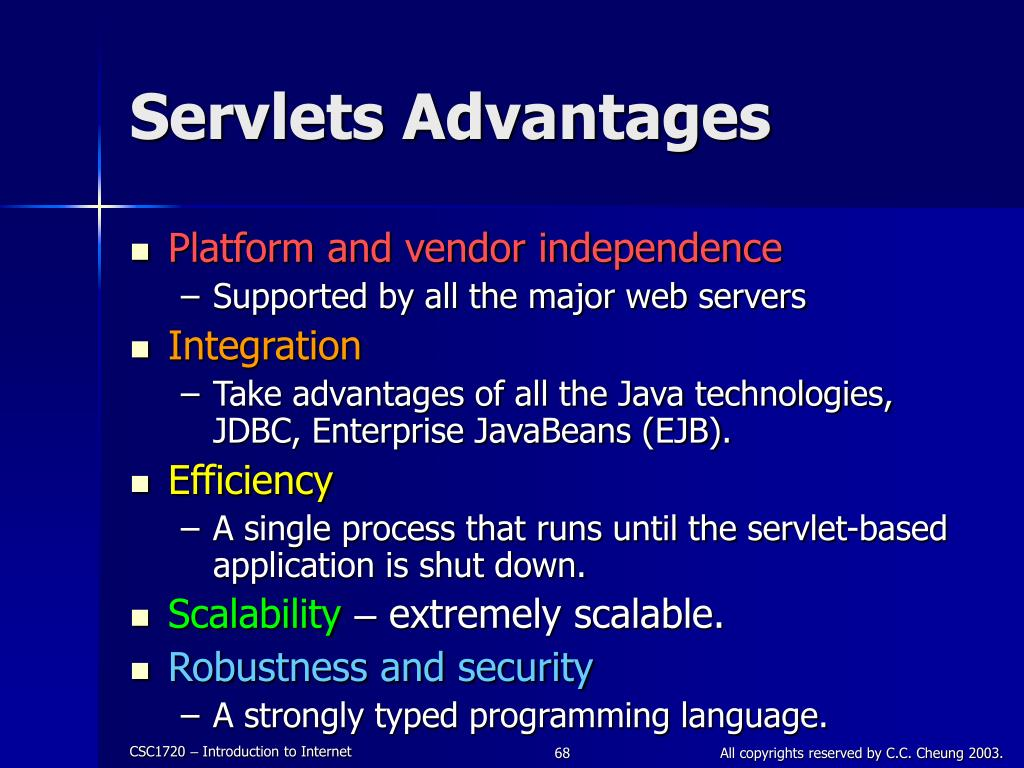 Servlets Advantages