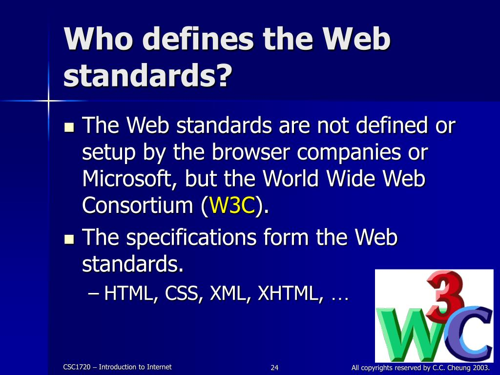 Who defines the Web standards?