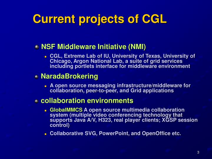 Current projects of cgl