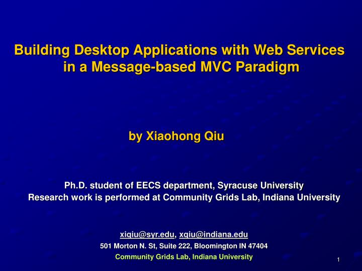 Building Desktop Applications with Web Services